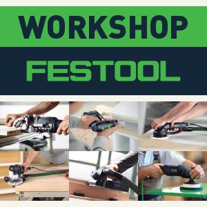 Workshop Festool